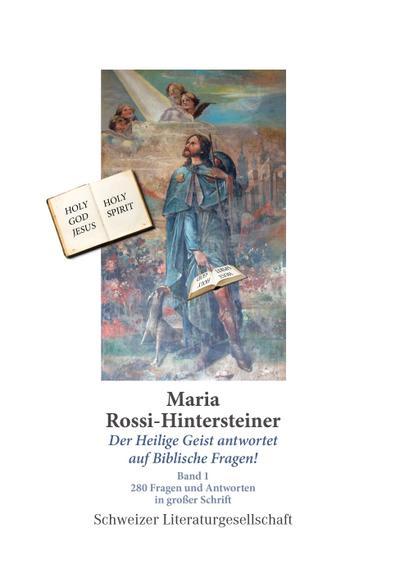 Der Heilige Geist antwortet auf biblische Fragen (Band 1)