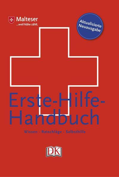 Erste-Hilfe-Handbuch; Wissen, Ratschläge, Selbsthilfe   ; Deutsch; ber 400 Abbildungen und 70 Illustrationen - 21,0 x 14, 8 cm