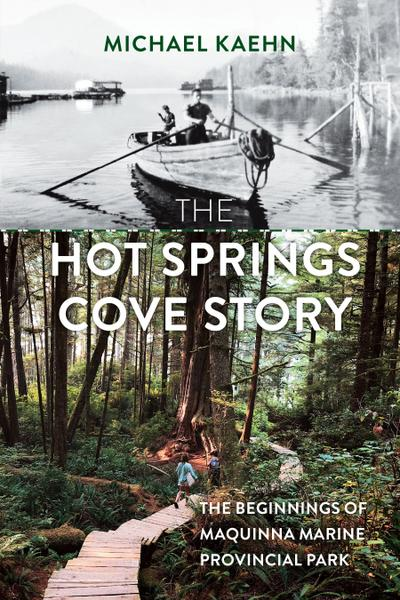 The Hot Springs Cove Story