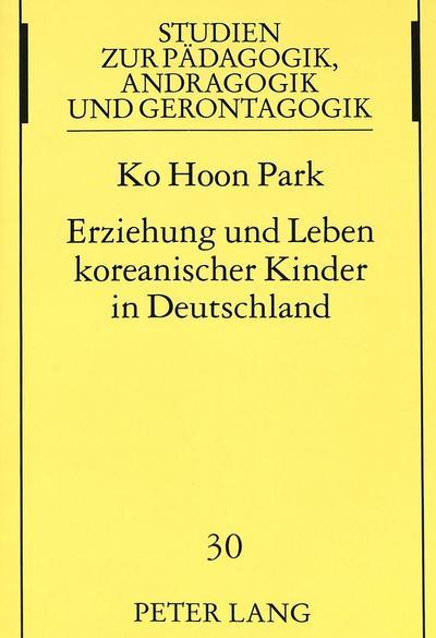 Erziehung und Leben koreanischer Kinder in Deutschland