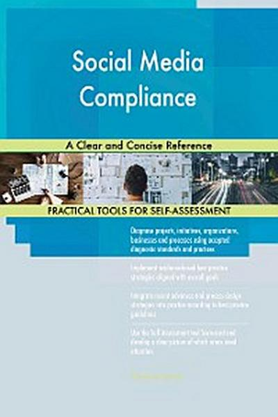 Social Media Compliance A Clear and Concise Reference