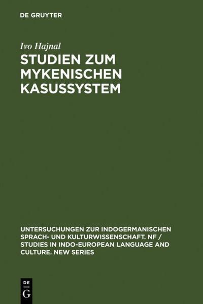 Studien zum mykenischen Kasussystem