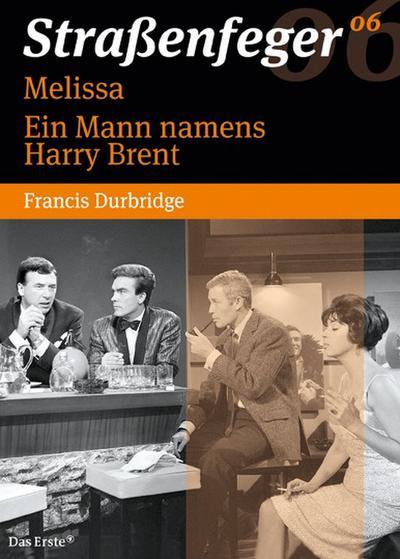 Straßenfeger 06: Melissa + Ein Mann namens Harry Brent