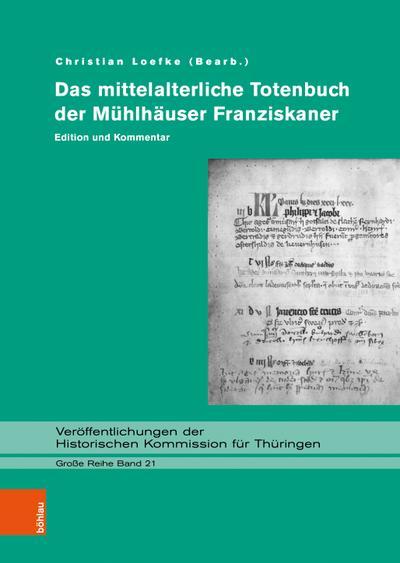 Das mittelalterliche Totenbuch der Mühlhäuser Franziskaner