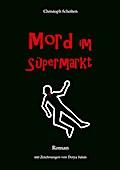 Mord im Süpermarkt