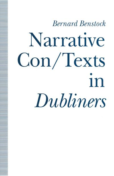 Narrative Con/Texts in Dubliners