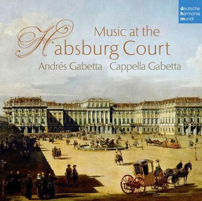 Music at the Habsburg Court Cappella Gabetta