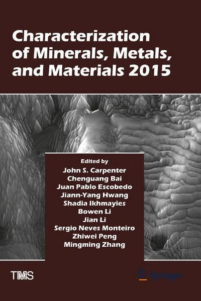 Characterization of Minerals, Metals, and Materials 2015