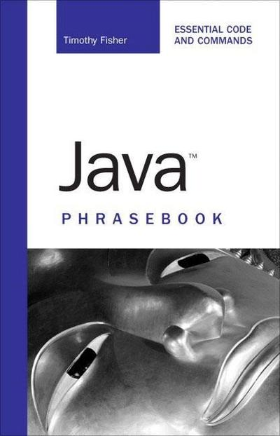 Java Phrasebook [Taschenbuch] by Fisher, Timothy R.