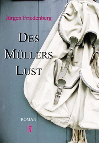 Des Müllers Lust