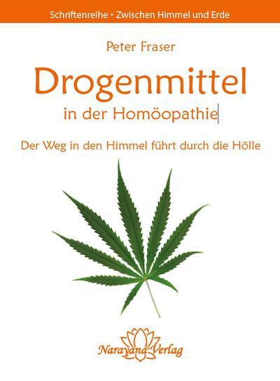 Drogenmittel in der Homöopathie