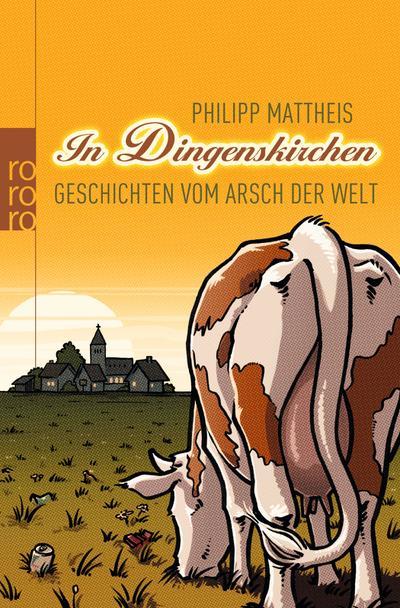 In Dingenskirchen: Geschichten vom Arsch der Welt