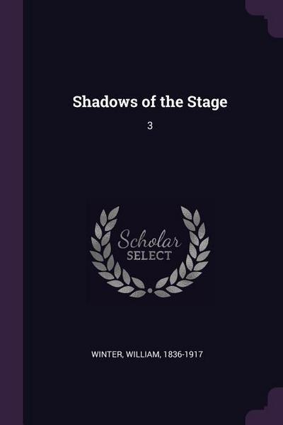 Shadows of the Stage: 3