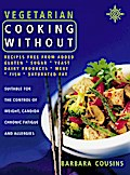 Vegetarian Cooking Without: All recipes free  ...