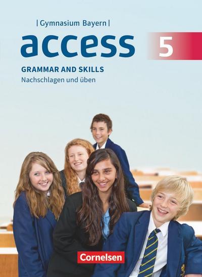 Access - Bayern 5. Jahrgangsstufe - Grammar and Skills