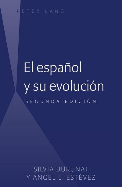 El español y su evolución