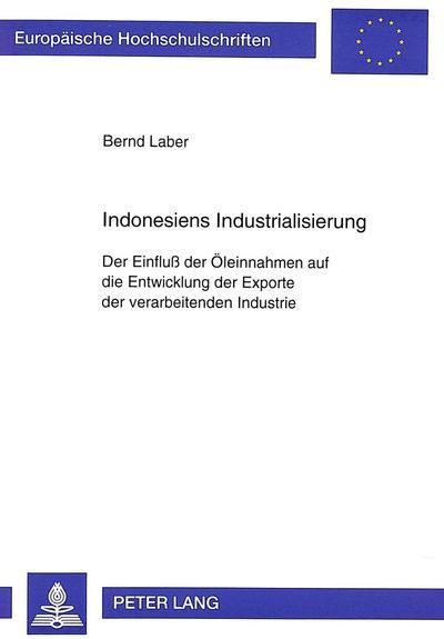 Indonesiens Industrialisierung