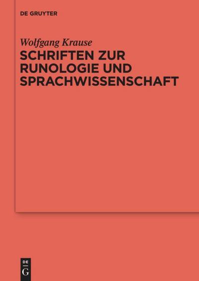 Schriften zur Runologie und Sprachwissenschaft