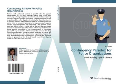 Contingency Paradox for Police Organizations