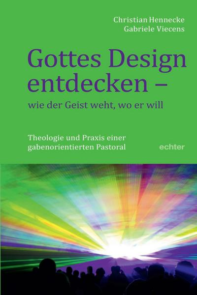 Gottes Design entdecken - was der Geist den Gemeinden sagt