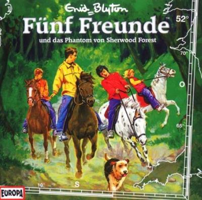 Fünf Freunde 052: ... und das Phantom von Sherwood Forest