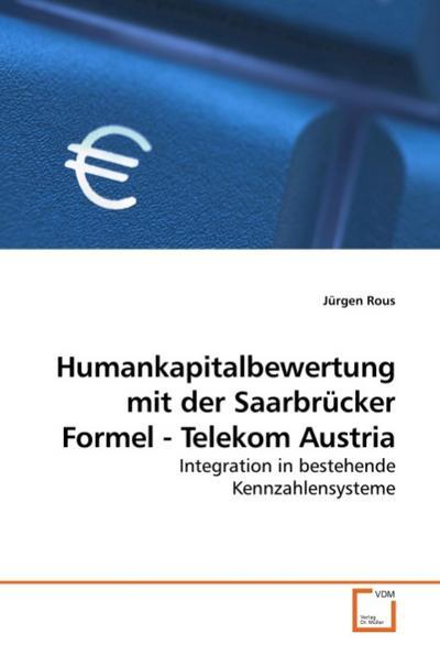 Humankapitalbewertung mit der Saarbrücker Formel - Telekom Austria