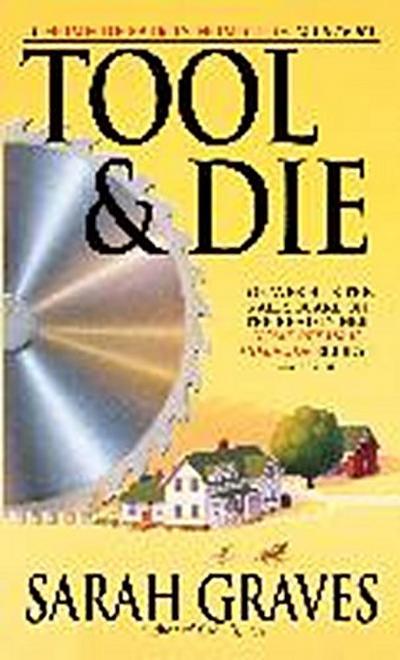 Tool & Die: A Home Repair Is Homicide Mystery