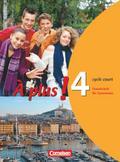 À plus! - Ausgabe 2004: Band 4 (cycle court) - Schülerbuch: Festeinband