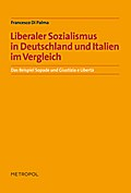 Liberaler Sozialismus in Deutschland und Ital ...