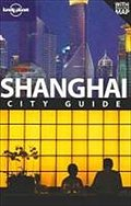 Shanghai: City Guide (Lonely Planet Shanghai)