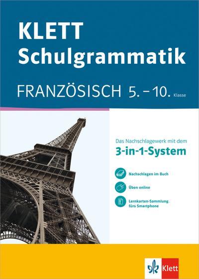 Klett-Schulgrammatik. Französisch 5.-10. Klasse mit Online-Übungen und mobile Lernkarten
