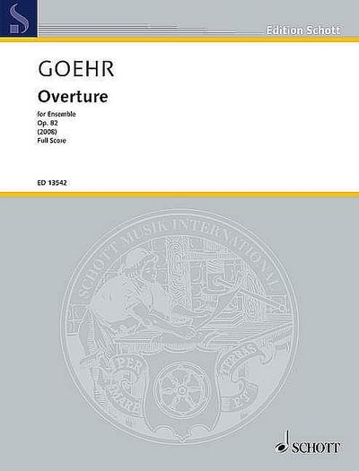 Overture: for ensemble. op. 82. Ensemble. Partitur. (Edition Schott)