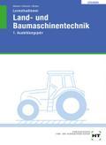 Lernsituationen Land- und Baumaschinentechnik / Lösungen