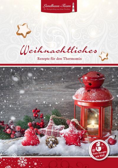 Weihnachtliches aus dem Thermomix