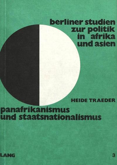 Panafrikanismus und Staatsnationalismus