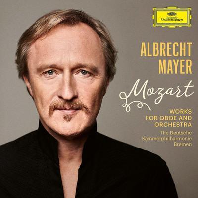 Albrecht Mayer - Mozart (Werke für Oboe & Orchester)