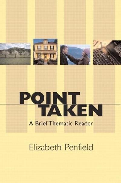 Point Taken: A Brief Thematic Reader [Taschenbuch] by Penfield, Elizabeth