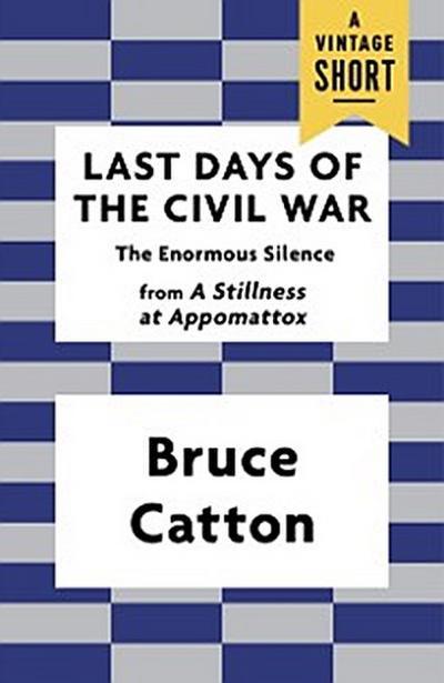 Last Days of the Civil War