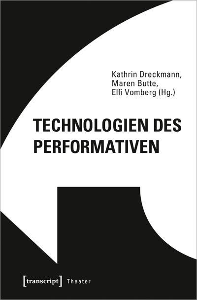Technologien des Performativen