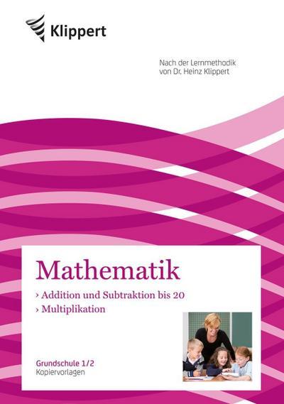 Mathematik 1/2, Addition und Subtraktion bis 20 - Multiplikation
