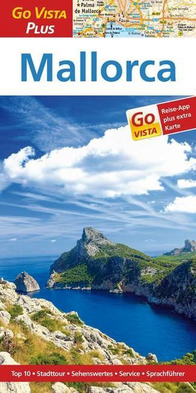 Mallorca: Reiseführer mit Reise-App (Go Vista Plus)