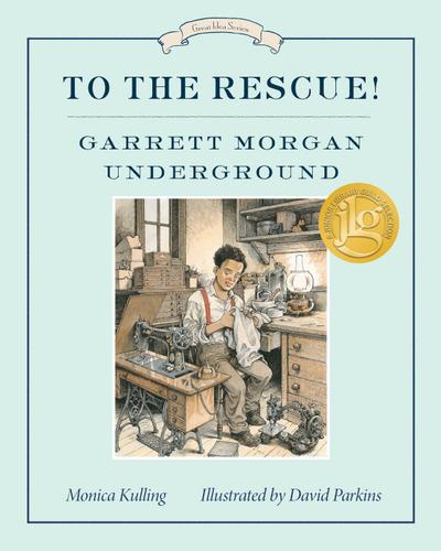 To the Rescue! Garrett Morgan Underground