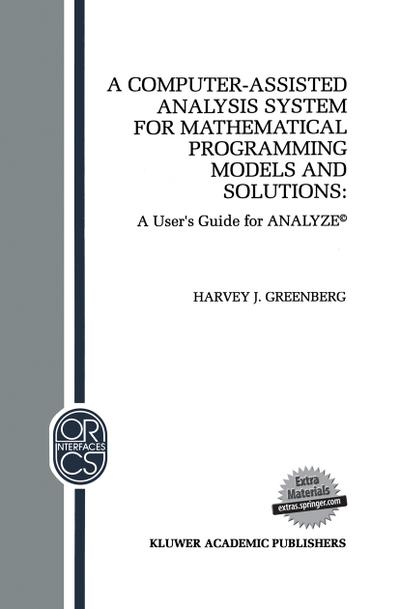 Computer-Assisted Analysis System for Mathematical Programming Models and Solutions