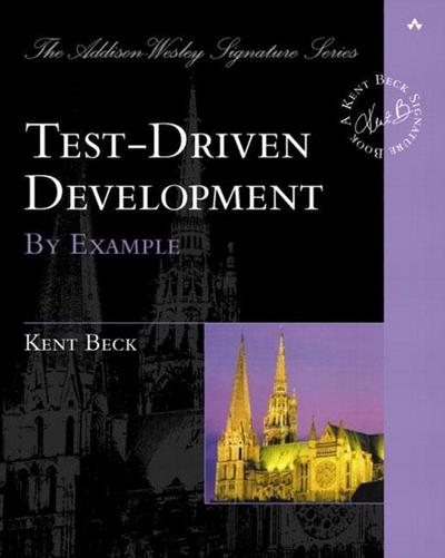Test Driven Development. By Example