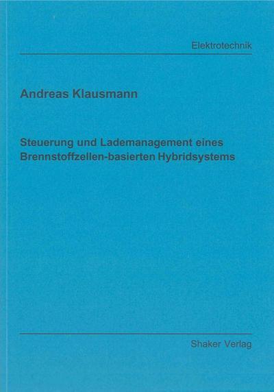 Steuerung und Lademanagement eines Brennstoffzellen-basierten Hybridsystems