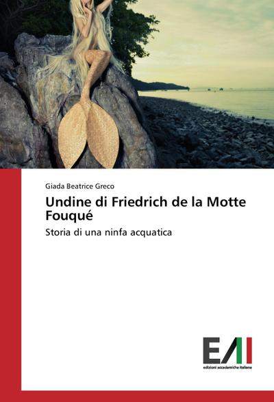 Undine di Friedrich de la Motte Fouqué