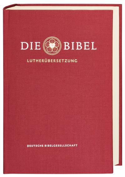 Die Bibel nach Martin Luthers Übersetzung - Lutherbibel revidiert 2017: Geschenkausgabe. Mit Apokryphen und Familienchronik