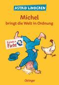 Michel bringt die Welt in Ordnung