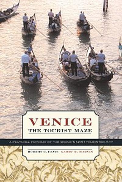 Venice, the Tourist Maze