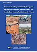 Caractérisation des potentialités hydrologiques et hydrogéologiques dans la zone de Tikaré, province du Bam, Burkina Faso (Afrique de l'Ouest)
